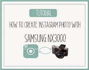 tutorial samsung nx 3000